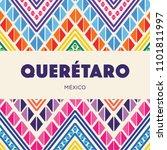 quer taro  mexican state ... | Shutterstock .eps vector #1101811997