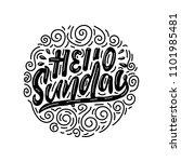 hello sunday. vector lettering... | Shutterstock .eps vector #1101985481