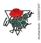 wild at heart text with rose... | Shutterstock .eps vector #1102057247