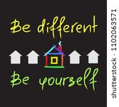 be different  be yourself  ... | Shutterstock .eps vector #1102063571