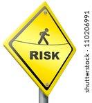 risk ahead warning sign in...   Shutterstock . vector #110206991
