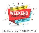 weekend super sale banner... | Shutterstock .eps vector #1102093934