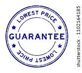 grunge blue guarantee lowest... | Shutterstock .eps vector #1102164185