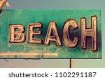 Beach Old Vintage Sign Or Rusty ...