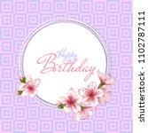 happy birthday vector card.... | Shutterstock .eps vector #1102787111
