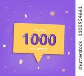 1k followers thank you post... | Shutterstock .eps vector #1102924661
