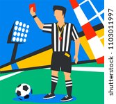 soccer referee showing red card.... | Shutterstock .eps vector #1103011997