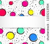 pop art colorful confetti... | Shutterstock .eps vector #1103213504