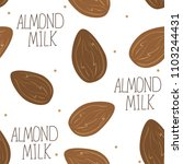 almond milk   vector set of... | Shutterstock .eps vector #1103244431