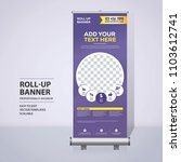 roll up banner design template  ... | Shutterstock .eps vector #1103612741
