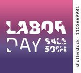 labor day sale banner | Shutterstock .eps vector #1103669981