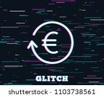 glitch effect. euro money... | Shutterstock .eps vector #1103738561