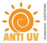anti uv sun logo. flat... | Shutterstock .eps vector #1103745281