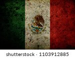 grunge mexico flag background | Shutterstock . vector #1103912885