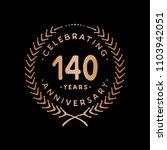 140 years anniversary.... | Shutterstock .eps vector #1103942051