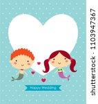 cute mermaid cartoon couple... | Shutterstock .eps vector #1103947367
