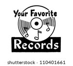 your favorite records   retro... | Shutterstock .eps vector #110401661