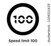 speed limit 100 icon vector... | Shutterstock .eps vector #1104211619
