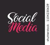 social media calligraphy. hand... | Shutterstock .eps vector #1104230639
