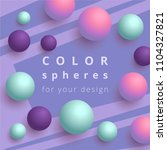 color spheres for your design.... | Shutterstock .eps vector #1104327821