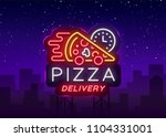 Delivery Pizza Neon Sign. Logo...
