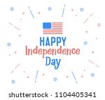 happy independence day text... | Shutterstock .eps vector #1104405341