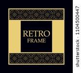 vintage ornamental border frame ... | Shutterstock .eps vector #1104500447