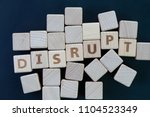 business disruption  evolve or... | Shutterstock . vector #1104523349