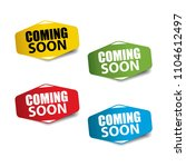 coming soon realistic sticker... | Shutterstock . vector #1104612497