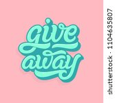 giveaway lettering logo in soft ... | Shutterstock .eps vector #1104635807
