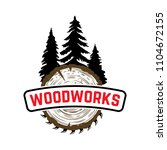 woodworks. emblem with trees... | Shutterstock .eps vector #1104672155