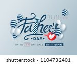 happy fathers day calligraphy... | Shutterstock .eps vector #1104732401