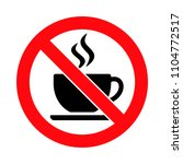 crossed out coffee cup  no... | Shutterstock .eps vector #1104772517