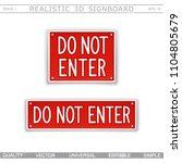do not enter. warning signs. 3d ... | Shutterstock .eps vector #1104805679