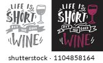 life is short  buy the good...   Shutterstock .eps vector #1104858164