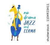 no drama jazz and llama. funny... | Shutterstock .eps vector #1104923411