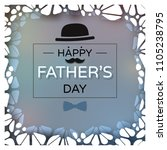 happy father's day greeting... | Shutterstock .eps vector #1105238795
