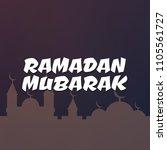 ramadan kareem beautiful...   Shutterstock . vector #1105561727