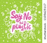 say no to plastic. pink text ... | Shutterstock .eps vector #1105625117