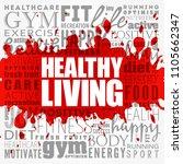 healthy living word cloud... | Shutterstock .eps vector #1105662347