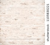 wood pine plank white texture... | Shutterstock . vector #1105830221