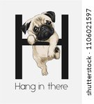 funny pug hanging on alphabet... | Shutterstock .eps vector #1106021597