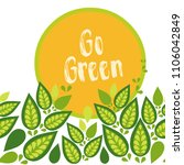 go green. vector template | Shutterstock .eps vector #1106042849