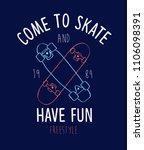 come to skate have sun slogan... | Shutterstock .eps vector #1106098391