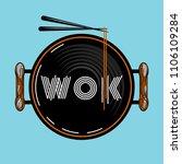 wok food pan vector... | Shutterstock .eps vector #1106109284