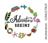 and so the adventure begins.... | Shutterstock . vector #1106217815