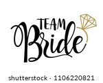 Team Bride With Golden Diamond...