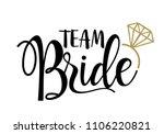 team bride with golden diamond. ... | Shutterstock .eps vector #1106220821
