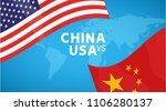 china and usa trade war concept.... | Shutterstock .eps vector #1106280137