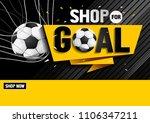 shop for goal sale  vector... | Shutterstock .eps vector #1106347211